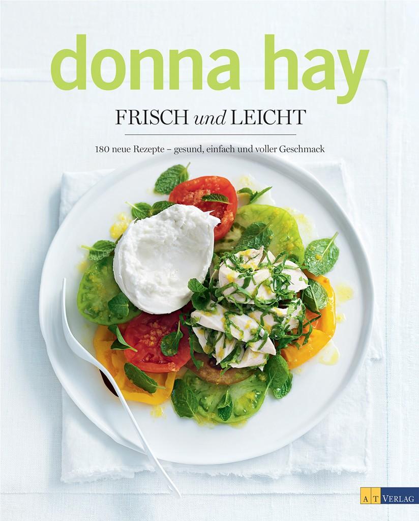 Donna Hay: Frisch und Leicht