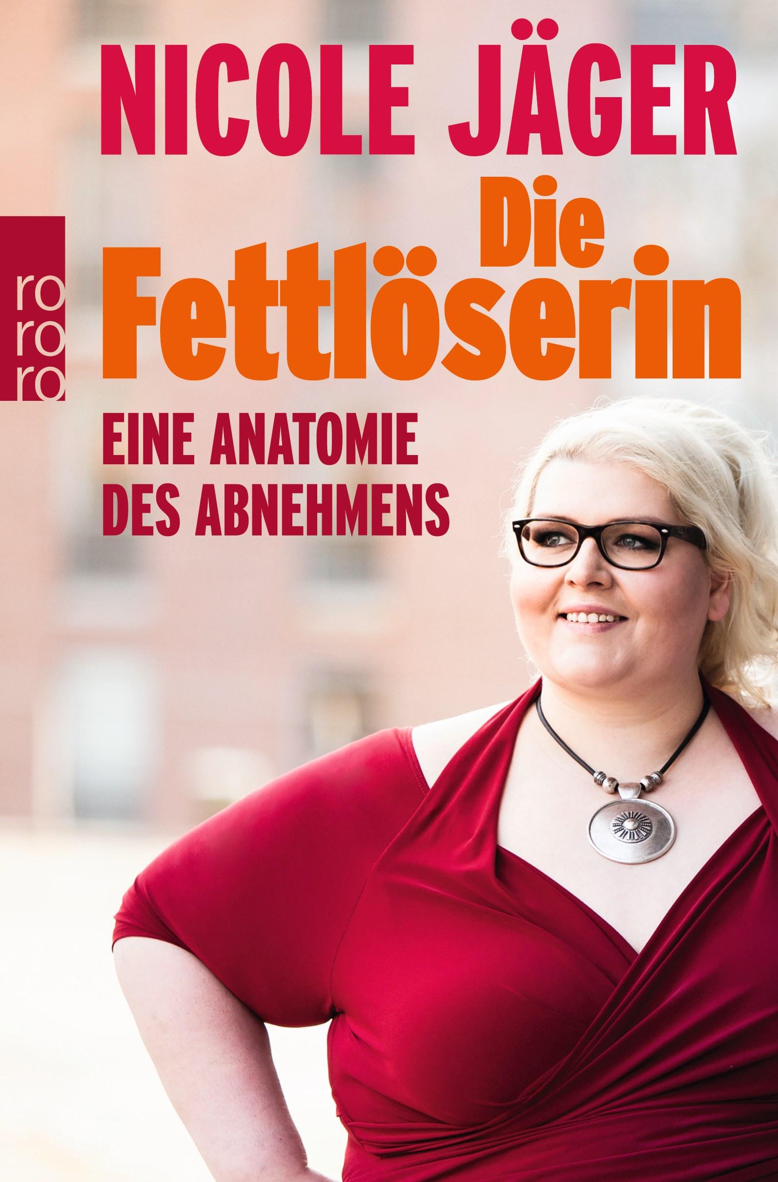 """Nicole Jägers neues Buch """"Die Fettlöserin""""."""